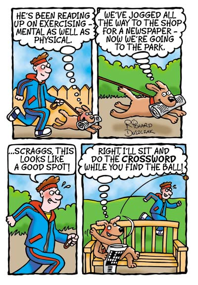 Scraggs the dog cartoon strip about exerting both physically and mentally. Scraggs is running with his owner in the park. End up reading the newspaper as his owner fetches the ball. Dog cartoons, dog cartoon strip.