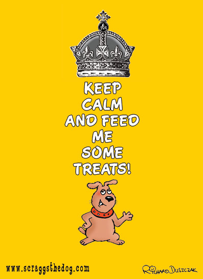 dog cartoon - Keep Calm and feed me some treats. Scraggs the dog holding his paw out wanting a treat.